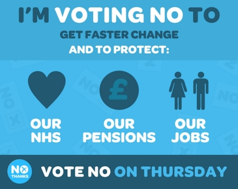 """Now vote for us to save our NHS, our pensions, our Jobs!"""
